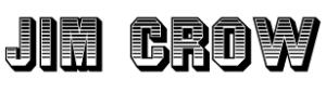 Jim_Crow 2