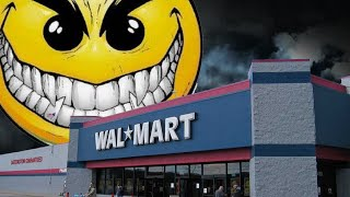 scary walmart